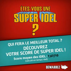 Etes-vous une Super IDEL?